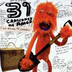 31-Minutos-Canciones-De-Amor-Y-Una-Cancion-De-Guaripolo-Del-2004-Delantera